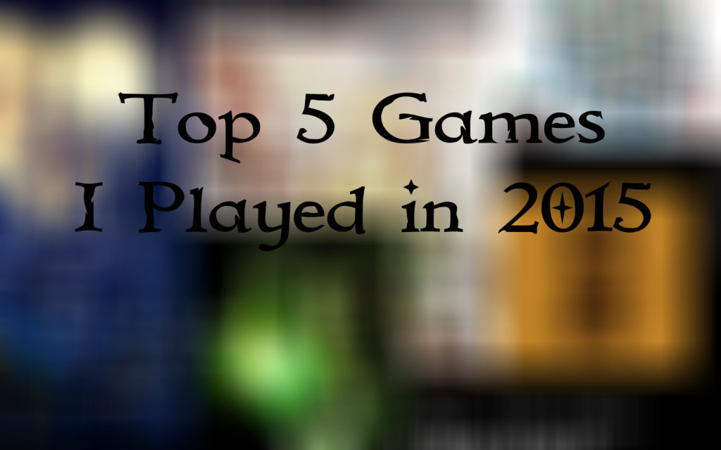 Best-games-I-played-in-2015