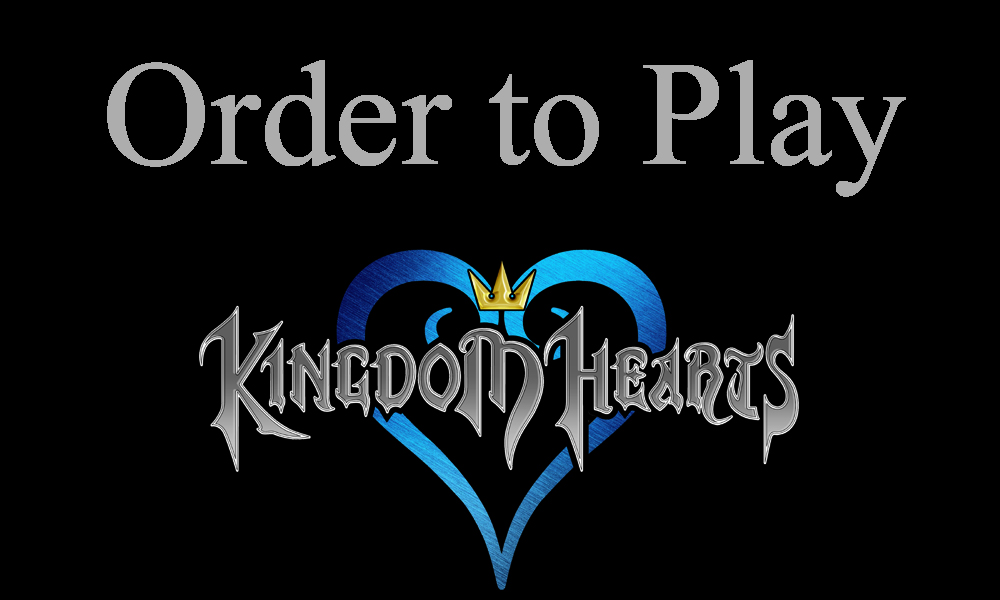 the kingdom hearts games in order